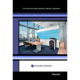 Manual. Prevención de riesgos laborales. Oficinas y despachos