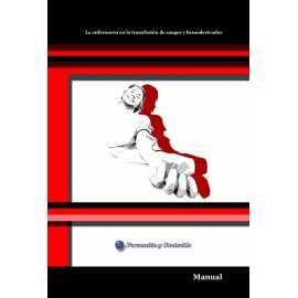 Manual. La enfermería en la transfusión de sangre y hemoderivados